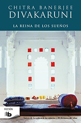 La reina de los sueños (Spanish Edition)