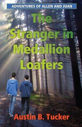 The Stranger in Medallion Loafers: Adventures of Allen and Juan -