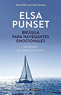 Brújula para navegantes emocionales / A Compass for Emotional Voyagers (Spanish Edition)
