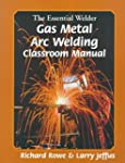 Essential Welder: Gas Metal Arc Weldi...