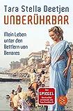 Unberührbar – Mein Leben unter den Bettlern von Benares