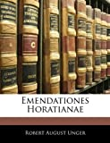 Emendationes Horatianae, Robert August Unger, 114140950X