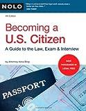 Becoming a U. S. Citizen, Ilona Bray, 1413308961