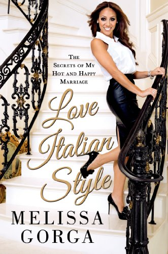 Love Italian Style: The Secrets of My Hot and Happy Marriage - 51f%2BqX5KPkL