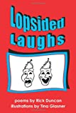 Lopsided Laughs, Rick Duncan and Tina Glasner, 145209019X