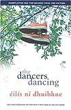 The Dancers Dancing, Eilis Ni Dhuibhne, 0856408069