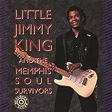 Little Jimmy King And The Memphis Soul Survivors
