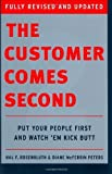 The Customer Comes Second: Put Your People First and Watch 'em Kick Butt by Rosenbluth, Hal F., Peters, Diane McFerrin (2003) Hardcover
