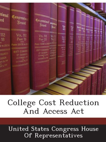 College Cost Reduction And Access Act (The College Cost Reduction And Access Act)