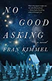 img - for No Good Asking: A Novel book / textbook / text book