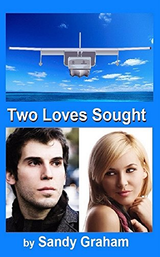 Book: Two Loves Sought by Sandy Graham