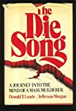The Die Song, Donald T. Lunde and Jefferson Morgan, 0393013154