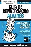 capa de Guia de Conversação Portuguès-Albanès E Vocabulário Temático 3000 Palavras