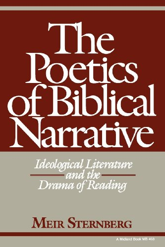 The Poetics of Biblical Narrative: Ideological Literature and the Drama of Reading (Indiana Studies in Biblical Literature)