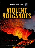 Violent Volcanoes, Terry J. Jennings, 159920374X