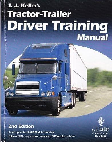 tractor trailer driving training manual j j keller associates rh amazon com International Tractor Manual Tractor Manual Thickness