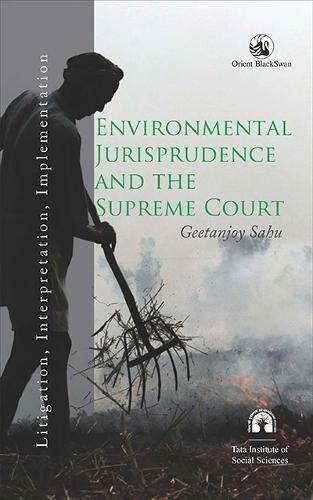 Download Environmental Jurisprudence and the Supreme Court: Litigation, Interpretation, Implementation ebook