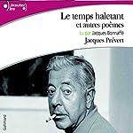 Le temps haletant et autres poèmes | Jacques Prévert