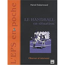 Le Handball en situation : Observer et intervenir