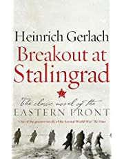 Breakout at Stalingrad: The Classic Novel of the Eastern Front