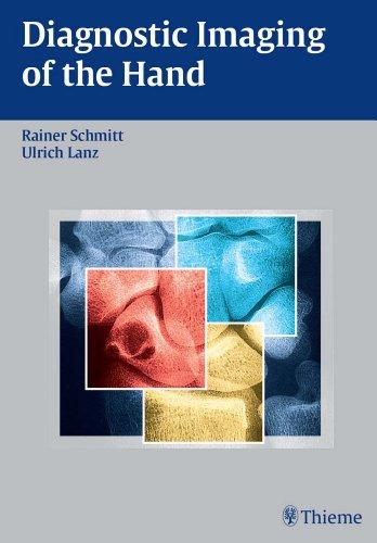 Diagnostic Imaging of the Hand (1st 2011) [Schmitt & Lanz]