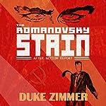 The Romanovsky Stain | Duke Zimmer