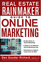 Real Estate Rainmaker: Guide to Online Marketing Hardcover