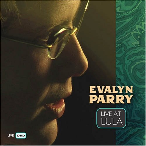 DVD : Evalyn Parry - Live At Lula (DVD)