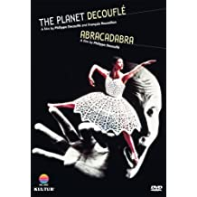 The Planet Decoufle and Abracadabra