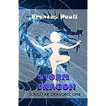 Storm Dragon (Soulstar Dragons Book 1)