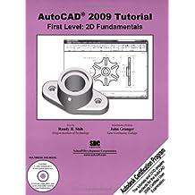 AutoCAD 2009 Tutorial - First Level: 2d Fundamentals