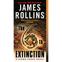 The 6th Extinction: A Sigma Force Novel (Sigma Force Series Book 10)