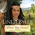 Which Way Home? | Linda Byler