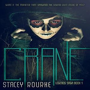 Crane (Legends Saga Book 1) Audiobook