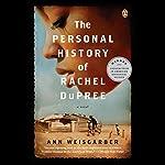 The Personal History of Rachel DuPree: A Novel | Ann Weisgarber