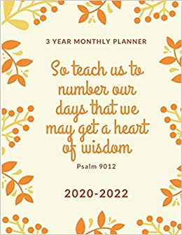 2022 Christian Calendar.Buy Three Year Monthly Planner 2020 2022 Christian Schedule Organizer With Bible Verses 36 Month Calendar Diary For Next Three Years With Orange Flower Design Book Online At Low Prices In India