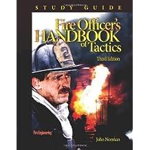 Fire Officer's Handbook of Tactics Study Guide by Norman, John (2006) Paperback