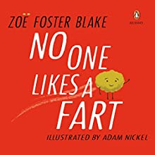 No One Likes a Fart Audiobook by Zoe Foster Blake Narrated by Hamish Blake, Zoe Foster Blake