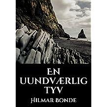 En uundværlig tyv (Danish Edition)
