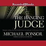 The Hanging Judge | Michael Ponsor