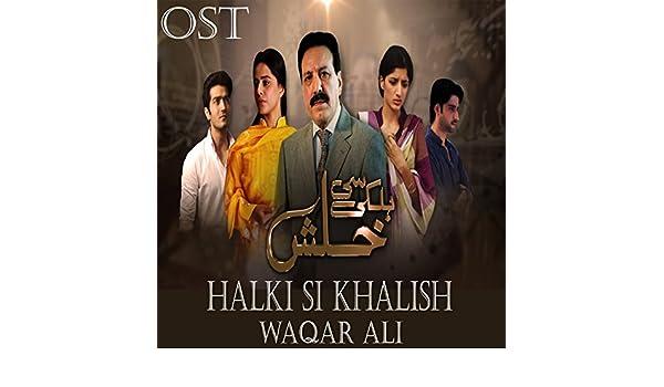 halki se khalish title song mp3
