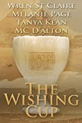 The Wishing Cup: A romantic fantasy collection of four related novellas Paperback