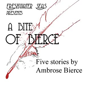 A Bite of Bierce Audiobook