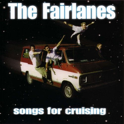 The Fairlanes-Songs For Cruising-CD-FLAC-1997-FAiNT Download