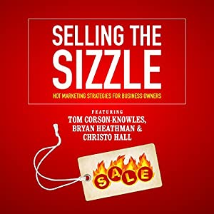 Selling the Sizzle Speech