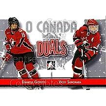 Danielle Goyette, Vicky Sunohara Hockey Card 2007-08 ITG O Canada #82 Danielle Goyette, Vicky Sunohara