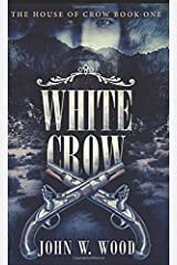 White Crow: Pocket Book Edition (The House Of Crow) Paperback