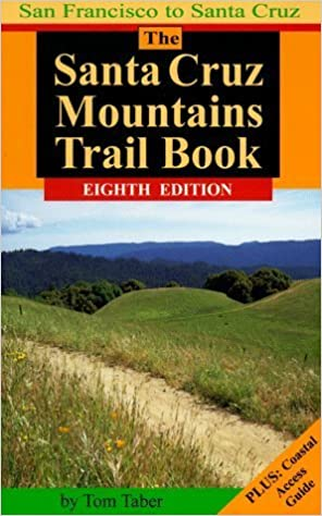 Book The Santa Cruz Mountains Trail Book by Tom Taber (1998-02-03)
