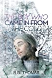 img - for The Boy Who Came in from the Cold book / textbook / text book