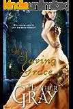 His Saving Grace (Regency Refuge Book 1)